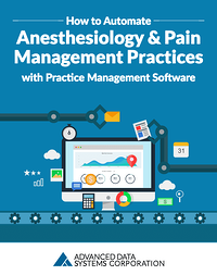 How-to-Automate-Anesthesiology-and-Pain-Management-Practices-with-Practice-Management-Software